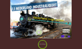 Nederland industraliseert