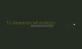 2.3 Planeación del producto