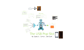 The USB Pop Slot