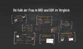 Die Rolle der Frau in BRD und DDR im Vergleich
