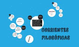 CORRIENTES FILOSOFICAS DE LA EDUCACIÓN