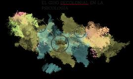 EL GIRO DECOLONIAL EN LA PSICOLOGÌA