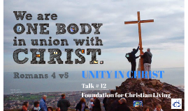 FCL 12: Unity in Christ