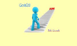 Goals - Niki Qureshi 9A