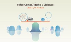 Video Games/Media & Violence