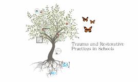 Trauma and Restorative Practices in Schools
