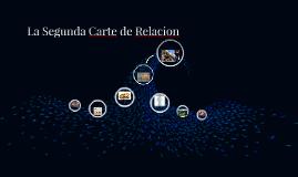 La Segunda Carte de Relacion