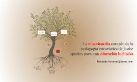 La misericordia corazón de la pedagogía eucarística de Jesús