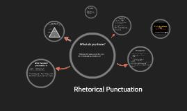 Rhetorical Punctuation