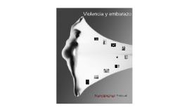 VIOLENCIA Y EMBARAZO