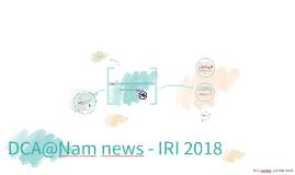 News @ DCA - IRI 2018