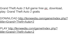 Grand Theft Auto 2 full game free pc, download, play. Grand
