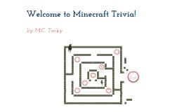 Minecraft Quiz! by M.C. Tacky