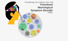 Functional Neurological Symptom Disorder/ Conversion Disorde
