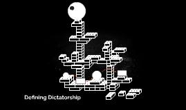 Defining Dictatorship