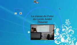 La classe du Futur du Lycée André Theuriet
