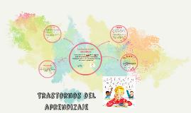 Copy of Trastornos del aprendizaje