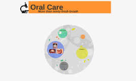 Oral Care - Why should you care?