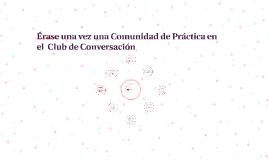 Comunidad de Práctica: Club de Conversación