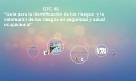 """GTC 45 """"Guía para la identificación de los peligros y la val"""