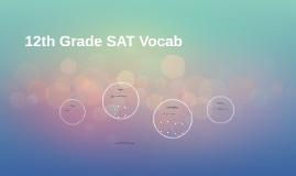 12th Grade SAT Vocab