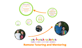 We Teach Science - Remote Tutoring and Mentoring