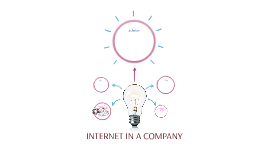 INTERNET IN A COMPANY
