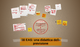 Gli EAS: una didattica della previsione
