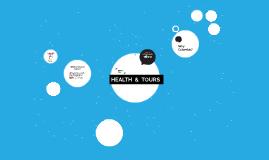 HEALTH  &  TOURS