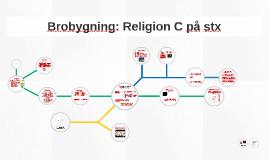 Brobygning - religion c (stx)