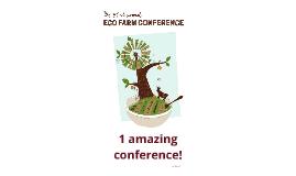 EcoFarm 2013 Summary