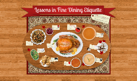 Copy of Etiquette Lesson & Fine Dining