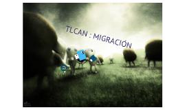 TLCAN MIGRACIÓN
