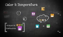 Copy of Calor & Temperatura
