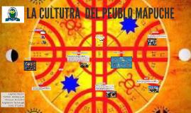 LA CULTUTRA  DEL PEUBLO MAUPCHE