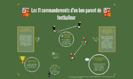 LES 11 COMMANDEMENTS D'UN BON PARENT DE FOOTBALLEUR