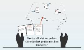 Moeten allochtone ouders Nederlanders praten met hun kindere