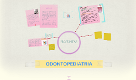 Copy of ODONTOPEDIATRIA