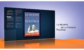 La muerte de la Ciencia Política - César Cansino