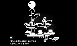 Ch. 10: Problem Solving