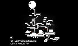 Ch. 10: Problem Solving