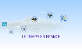 LE TEMPS EN FRANCE