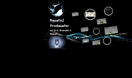 Aquatic/Fresh Water