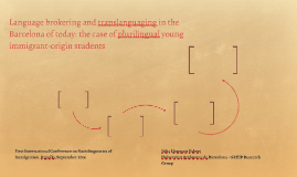 Language brokering and translanguaging in the Barcelona of t