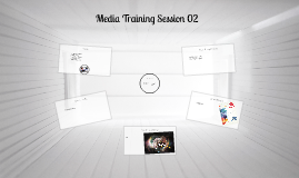Media Training Session 01