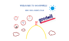 Copy of Goodwill New Hire Orientation