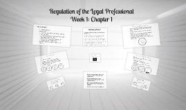 PAR 115 Week 1: Regulation of the Legal Profession