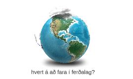 Copy of Ferðalag - taka afrit af þessu verkefni