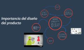 Copy of Importancia del diseño del producto