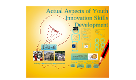 Actual Aspects of Youth Innovation Skills Development